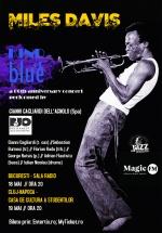 """Concerte tribut Miles Davis – """"Kind of Blue"""" la Bucureşti şi Cluj-Napoca"""
