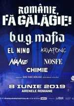 """Concert B.U.G. Mafia – """"Românie, fă gălăgie!"""" 2019 la Arenele Romane din Bucureşti"""