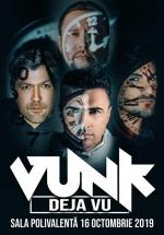 """Concert VUNK – """"DEJA VU"""" la Sala Polivalentă din Bucureşti"""
